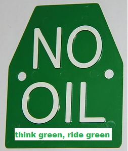 no oil think green, ride green